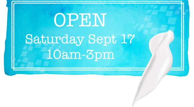 Open Saturday September 17 from 10am-3pm