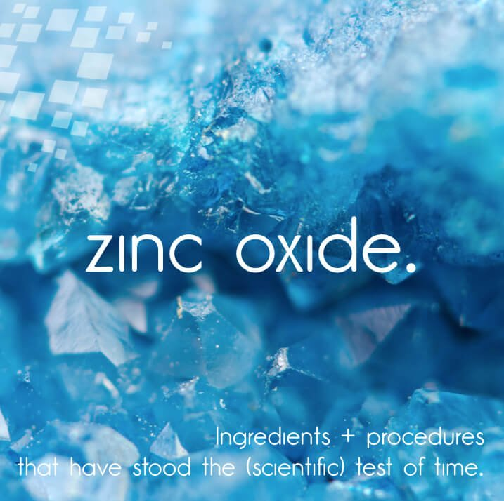 Tried, Tested + True >>> Why Zinc Oxide Might Be Your New BFF!